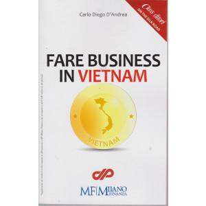 Speciali di Mf-Mifinanza - Fare business in Vietnam - Carlo Diego D'Andrea