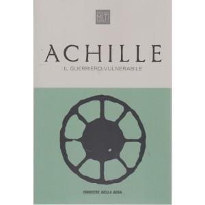 Grandi miti greci - Achille - Il guerriero vulnerabile - n. 4 - settimanale - 153 pagine