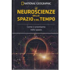 I grandi segreti del cervello - National Geographic -Le neuroscienze dello spazio e del tempo-  n. 26  - settimanale- 3/9/2021 - copertina rigida