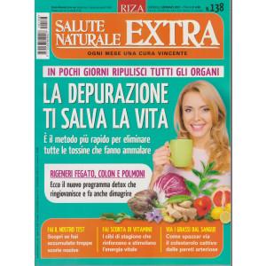 Salute Naturale Extra - n. 138 -La depurazione ti salva la vita -  mensile -gennaio 2021