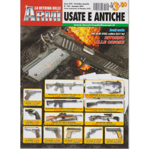 La vetrina delle armi usate e antiche - n. 188- gennaio 2021 - mensile