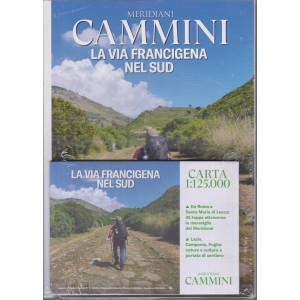 Meridiani Cammini - La via Francigena nel sud - n. 9 - trimestrale