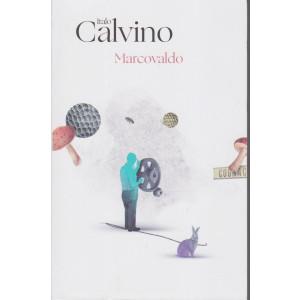 Italo Calvino - Marcovaldo  - n. 12 - 5/1/2021 - settimanale - 130  pagine