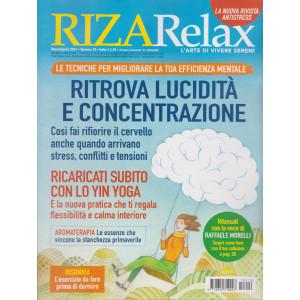 Riza Relax - Ritrova lucidità e concentrazione - n. 10 - marzo - aprile 2021 - bimestrale