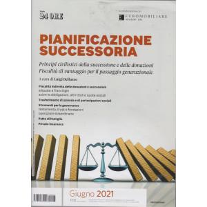 Pianificazione successoria - n. 3 - giugno 2021 -