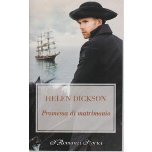 Harmony I Romanzi Storici -Promessa di matrimonio - Helen Dickson- n. 243 - bimestrale - maggio 2021