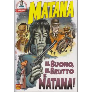 Matana- n. 12 - Il buono, il brutto e Matana! - bimestrale - 19 agosto 2021