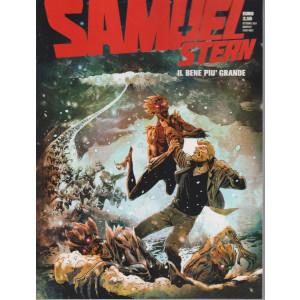 Samuel Stern - n. 23 -Il bene più grande-ottobre 2021 - mensile