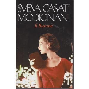 Sveva Casati Modignani - Il Barone - n. 21 - settimanale