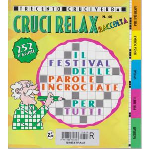 Raccolta Cruci relax - n. 45 - bimestrale -aprile - giugno 2021 - 252 pagine - 300 cruciverba