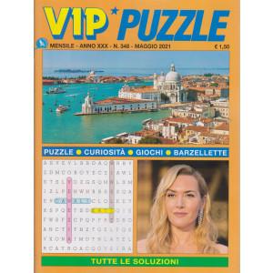 Vip Puzzle - n. 348 -maggio  2021 - mensile