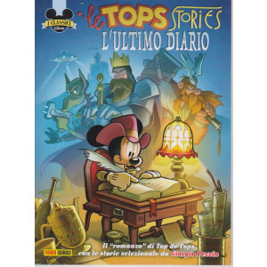 I classici Disney - Le tops stories  - L'ultimo diario - n. 524 - bimestrale - 10 agosto  2021