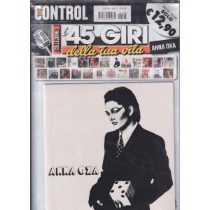 Saifam Music Control -  I 45 giri della tua vita - Anna Oxa - rivista + 45 giri -  -