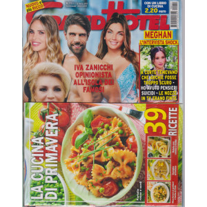 Grand Hotel   - n. 11  - settimanale - 12 marzo  2021 -+ Il libro di cucina La cucina di primavera - 2 riviste