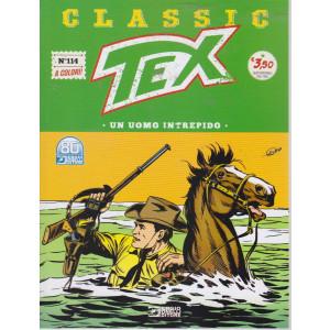 Tex Classic -Un uomo intrepido -  n. 114 - quattordicinale -16 lugliko  2021