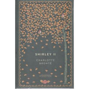 Storie senza tempo  -Shirley II - Charlotte Bronte -  n. 59 - settimanale -8/5/2021 -  copertina rigida