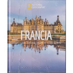 National Geographic  -Francia - Valle della Loira, Borgogna, Champagne, Alsazia e Lorena -  -n. 53  - 3/9/2021 - settimanale - copertina rigida