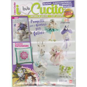 I Love Cucito  - n. 10 - bimestrale - agosto - settembre 2021 - 2 riviste