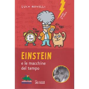 Einstein e le macchine del tempo -Luca Novelli - n.3/2021 - mensile