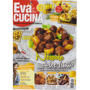 Eva Cucina - n. 5 - mensile -maggio   2021