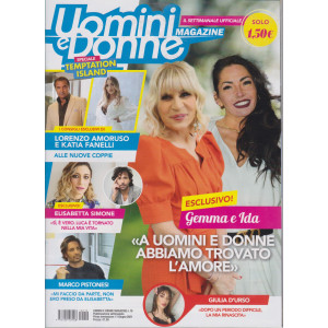 Uomini e Donne Magazine - n. 19 - settimanale -11 giugno    2021