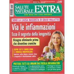 Salute Naturale Extra - n. 140 -Via le infiammazioni. Ecco il segreto della longevità  -  mensile  - aprile - maggio  2021