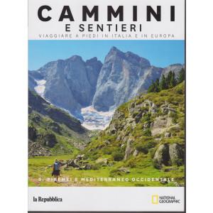 Cammini e sentieri - n. 9 - Pirenei e Mediterraneo occidentale