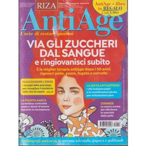Riza Antiage - n. 42 - Via gli zuccheri dal sangue e ringiovanisci subito- ottobre  2021 - mensile +in regalo Le mille virtù della frutta secca - 2 riviste