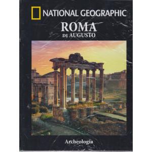 National Geographic - Roma di Augusto- n. 15  -Archeologia -  settimanale -7/5/2021 - copertina rigida