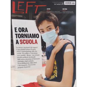Left - n. 36  -10 settembre - 16 settembre 2021 - settimanale