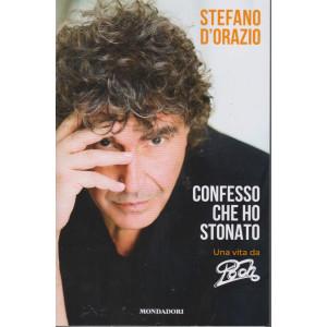 I Libri di Sorrisi Pocket - n. 1 - Stefano D'Orazio - Confesso che ho stonato -   - settimanale - 5 febbraio 2021 - 395 pagine
