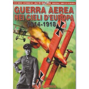 Ali di Gloria -  Guerra aerea nei cieli d'Europa  1914-1918 - n. 53 -agosto - settembre  2021 - bimestrale -