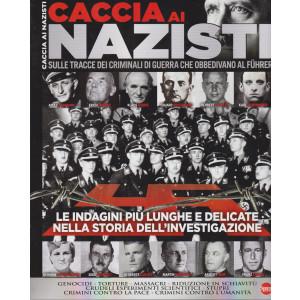 Guerre e guerrieri - Caccia ai nazisti - n. 3 - bimestrale - febbraio - marzo 2021