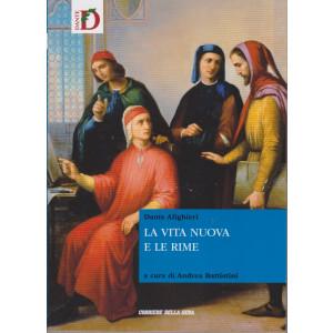 Dante Alighieri - La vita nuova e le rime - n. 6 - settimanale - 566 pagine