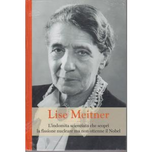 Grandi donne - n. 30 -Lise Meitner  -  settimanale -9/4/2021 - copertina rigida