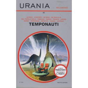 Urania Millemondi - n. 90 -Temponauti -  quadrimestrale - luglio 2021