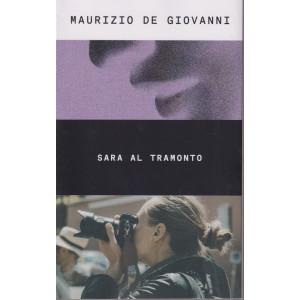 Maurizio De Giovanni - Sara al tramonto -  n. 48- 3/9/2021 - settimanale - 359  pagine