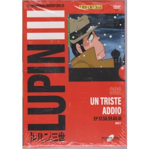 Le imperdibili avventure di Lupin III -Un triste addio - n. 17 - settimanale