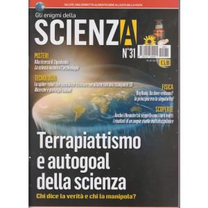 Gli Enigmi della scienza - n. 31 - 23/12/2020