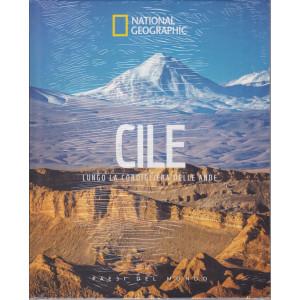 National Geographic - Cile - Lungo la cordigliera delle Ande- n. 30 - 26/3/2021 - settimanale - copertina rigida