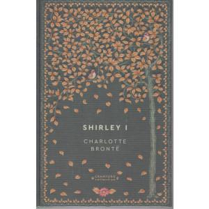 Storie senza tempo  -Shirley I - Charlotte Bronte -  n. 58 - settimanale -1/5/2021 -  copertina rigida
