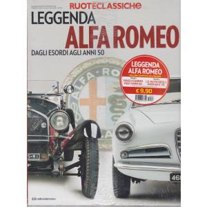 Ruoteclassiche - Leggenda Alfa Romeo dagli esordi agli anni 50 + Le auto degli anni 60 e 70 - 2 volumi - n. 116 -