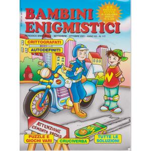 Bambini Enigmistici - n. 117 - bimestrale - settembre - ottobre  2021 - 52 pagine tutte a colori