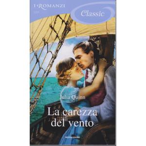 I Romanzi Classic - La carezza del vento- Julia Quinn- n. 1213- 2/1/2021 - ogni venti giorni