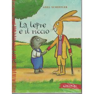 Albumini - La lepre e il riccio - Axel Scheffler - n. 44 - settimanale - copertina rigida