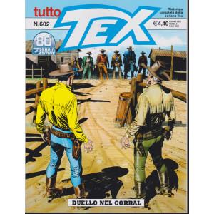Tutto Tex - Duello nel Corral- n. 602 - giugno   2021 - mensile
