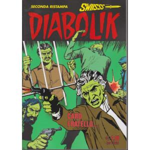 Diabolik Swiisss - seconda ristampa - n. 320-Caro fratello - mensile - 20/1/2021