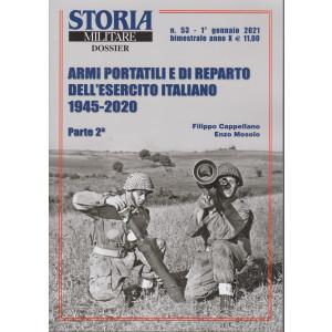 Storia militare dossier - n. 53 - 1° gennaio 2021 - bimestrale