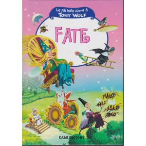 Le più belle storie di Tony Wolf- Fate- n. 4 - settimanale - copertina rigida