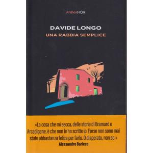Anima Noir -Davide Longo - Una rabbia semplice - n. 11  - 3/9/2021 - settimanale -332 pagine